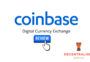 Coinbase Digital Currency Exchange Review