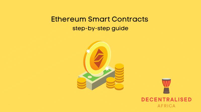 Ethereum Smart Contracts tutorial