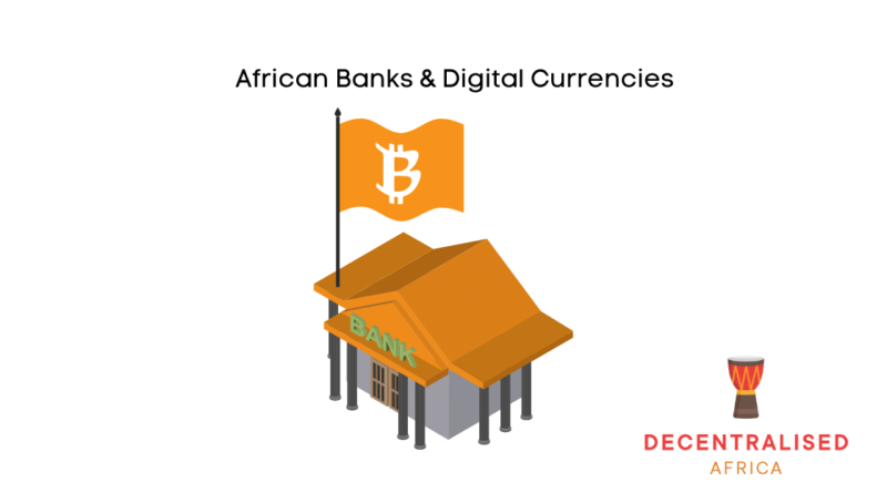 Digital Assets & African Banks