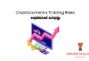 Risks of Trading Digital Currencies