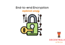 End-to-end Encryption Blockchain Technology