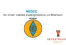 Hegic on-chain options trading protocol on Ethereum