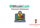 Popular Bitcoin Cash Payment Gateways