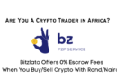 Bitzlato Platform Offers Zero Escrow Fees to African P2P Traders
