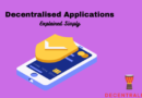 Decentralized Applications (DApps) Explained Simply