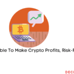Risk-free crypto trading, is it real?