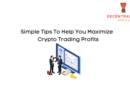 Simple Tips to Help You Maximize Crypto Trading Profits