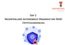 Top 3 Decentralized Autonomous Organization (DAO) Tokens
