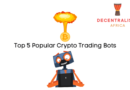 Top 5 Best Bots for Automated Cryptocurrency Trading