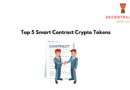Top 5 Smart Contract Crypto Tokens