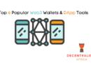 Top 6 Popular Web3 Wallets & DApp Tools