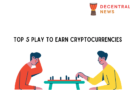 Top 5 Play to Earn Cryptocurrencies