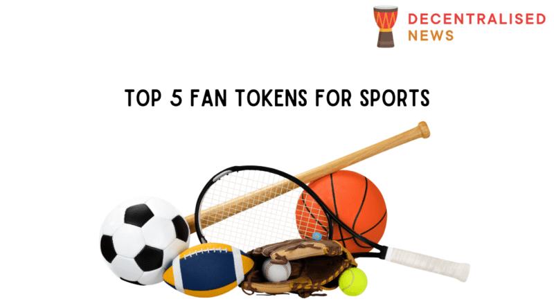 Top 5 Sports Fan Tokens